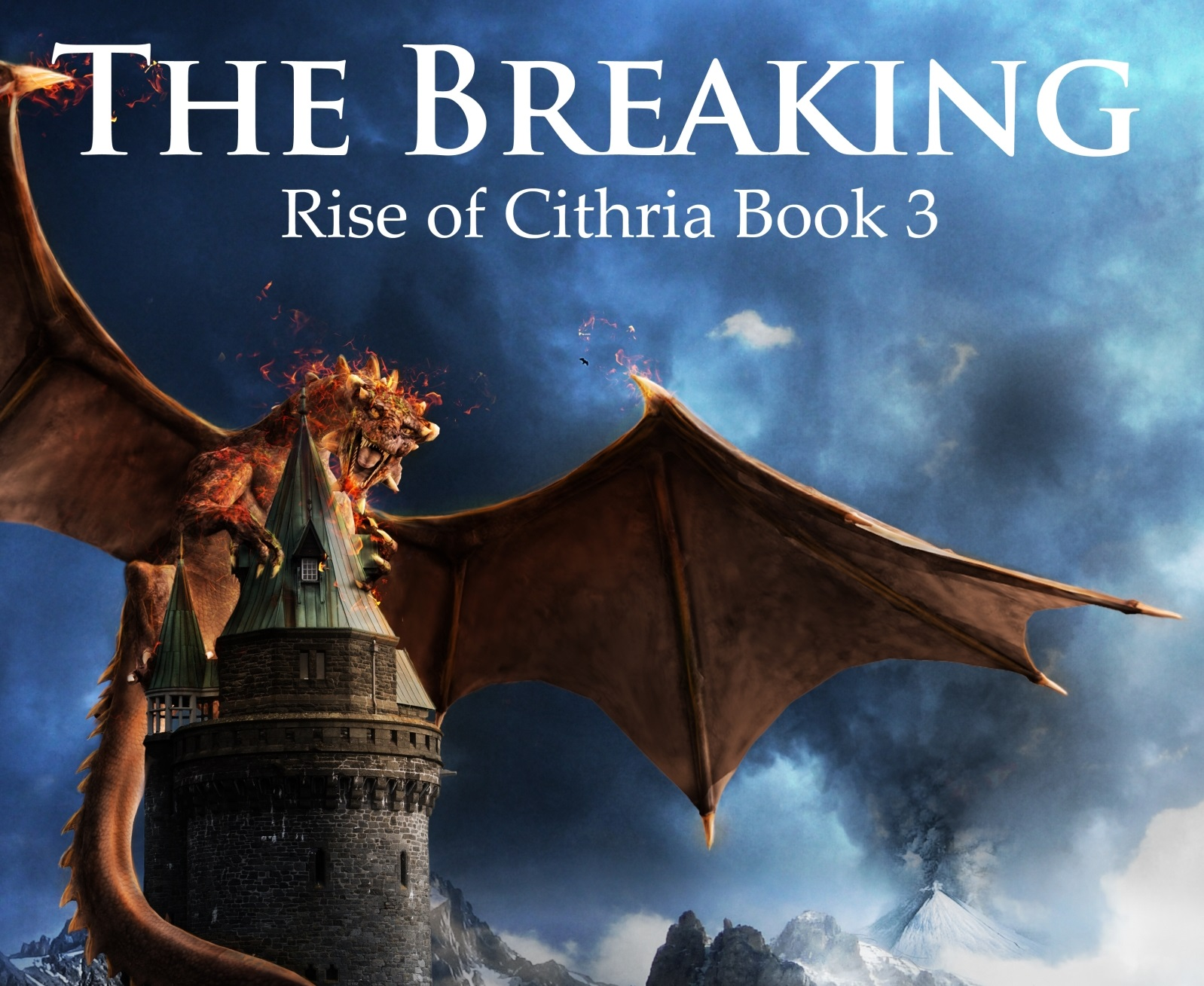The Breaking (Rise of Cithria #3)