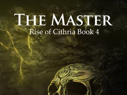 The Master (Rise of Cithria #4)